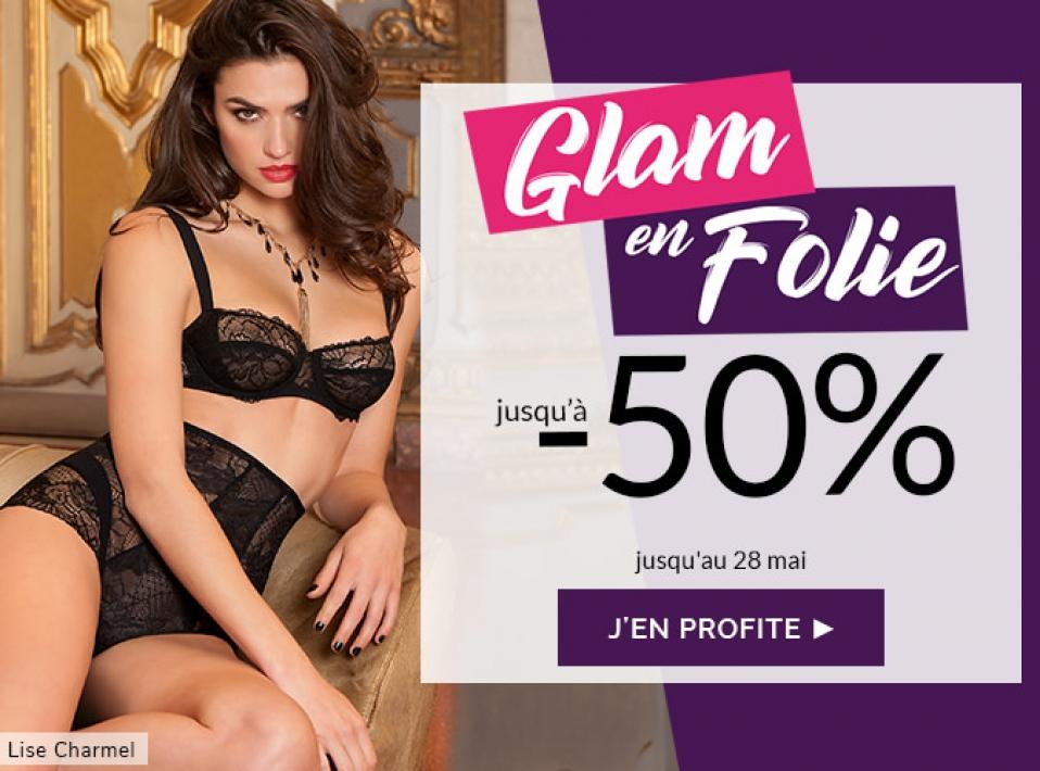 Glam en Folie jusqu'à - 50%